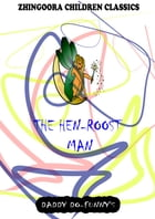 The Hen-Roost Man by Ruth Mcenery Stuart