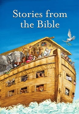 Book Stories from the Bible Complete Text by Elsie E. Egermeier