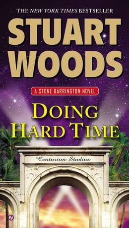 Book Doing Hard Time: A Stone Barrington Novel by Stuart Woods