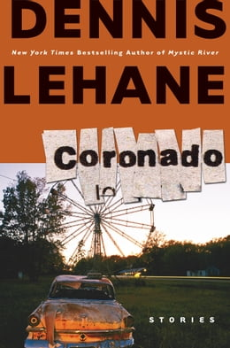 Book Coronado: Stories by Dennis Lehane