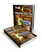The 6 Principles To Six Pack Abs by Anonymous