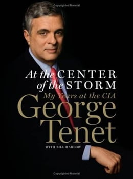 Book At the Center of the Storm: The CIA During America's Time of Crisis by George Tenet