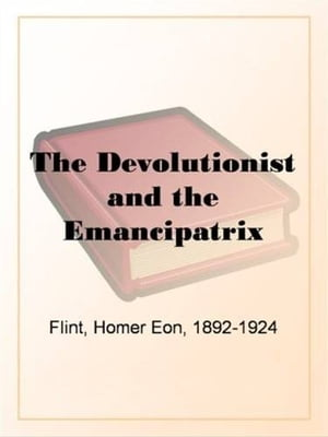 The Emancipatrix by Homer Eon Flint