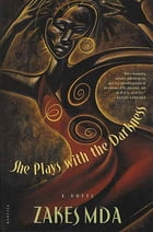 She Plays with the Darkness: A Novel