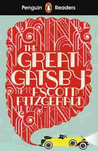Penguin Readers Level 3: The Great Gatsby (ELT Graded Reader) by F Scott Fitzgerald