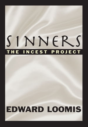 Sinners: The Incest Project