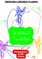 The Sad Story of Juan and Maria by Clara Kern Bayliss