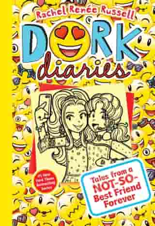 Dork Diaries 14: Tales from a Not-So-Best Friend Forever by Rachel Renée Russell