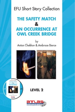 The Safety Match & An Occurence At Owl Creek Bridge