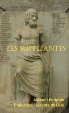 Les Suppliantes by Euripide