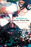 """Will Oldham on Bonnie """"Prince"""" Billy 67572aaa-5287-455e-9711-b61a703c9557"""