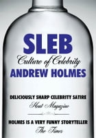 Sleb by Andrew Holmes