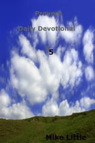 Proverbs: Daily Devotional 5 by Mike Little