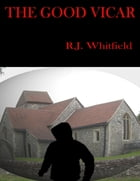 The Good Vicar by RJ Whitfield