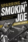 Sparring with Smokin' Joe Cover Image