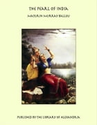 The Pearl of India by Maturin Murray Ballou