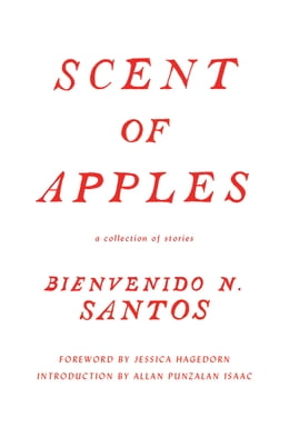 Book Scent of Apples: A Collection of Stories by Bienvenido N. Santos