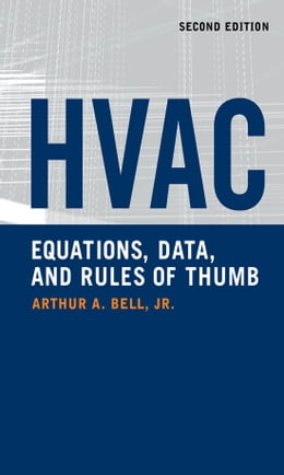 Book HVAC Equations, Data, and Rules of Thumb, 2nd Ed. by Arthur Bell