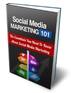 Social Media Marketing 101 by Anonymous