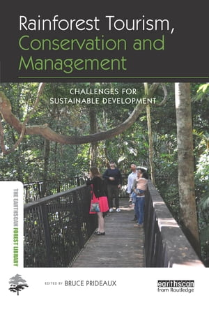 Rainforest Tourism,  Conservation and Management Challenges for Sustainable Development