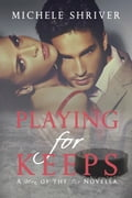 Playing for Keeps a24f7414-68b4-41fe-ab18-75825ac4a457