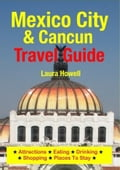 Mexico City & Cancun Travel Guide c34024b5-9044-4ef6-a007-380e0ebf4d36