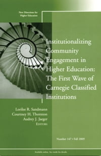Institutionalizing Community Engagement in Higher Education: The First Wave of Carnegie Classified…