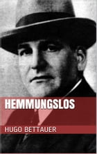 Hemmungslos by Hugo Bettauer