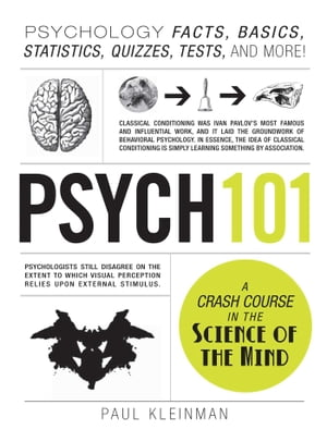Psych 101 Psychology Facts,  Basics,  Statistics,  Tests,  and More!