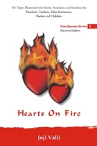 Hearts On Fire: HeartSpeaks by Joji Valli