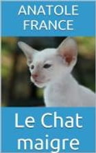 Le Chat maigre by Anatole France