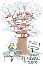 Confessions of an Imaginary Friend Cover Image