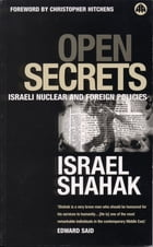Open Secrets by Israel Shahak
