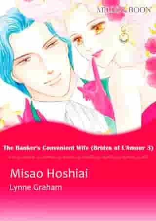 The Banker's Convenient Wife (Mills & Boon Comics): Mills & Boon Comics by Lynne Graham