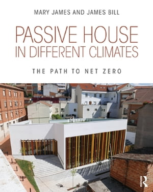 Passive House in Different Climates The Path to Net Zero