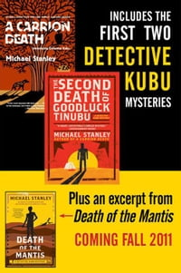 Michael Stanley Bundle: A Carrion Death & The 2nd Death of Goodluck Tinubu: The Detective Kubu…