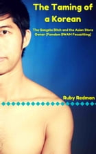 The Taming of a Korean by Ruby Redman