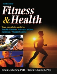 Fitness & Health, Sixth Edition