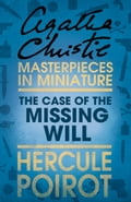 9780007526383 - Agatha Christie: The Case of the Missing Will: A Hercule Poirot Short Story - Buch