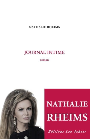 Journal intime, roman by Nathalie Rheims