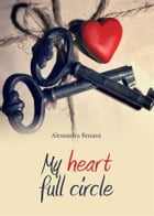 My heart full circle by Alessandra Benassi
