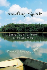 Traveling Spirit: Daily Tools for Your Life's Journey
