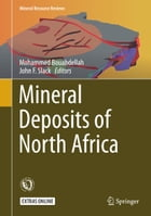 Mineral Deposits of North Africa by Mohammed Bouabdellah