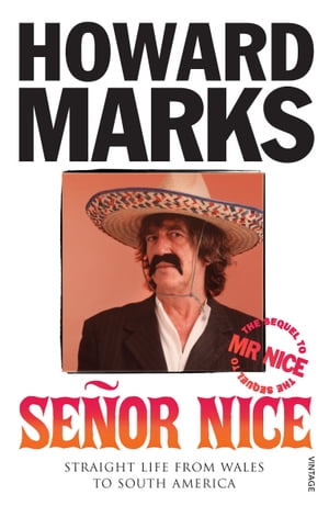 Senor Nice Straight Life from Wales to South America