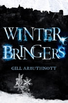 Winterbringers by Gill Arbuthnott