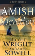 Amish Devotion (An Amish Romance Story): The Torn Series by SARAAH SOWELL