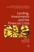 Lending, Investments and the Financial Crisis