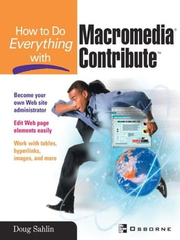Book How to Do Everything with Macromedia Contribute by Sahlin, Doug