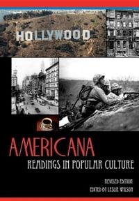 Americana: Readings in Popular Culture, Revised Edition