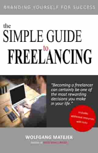 The Simple Guide to Freelancing: Branding Yourself for Success